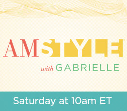 AM Style® with Gabrielle Kerr Saturday at 10am ET