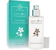Lisa Hoffman Hawaiian Plumeria Eau de Parfum, 2oz - A358476