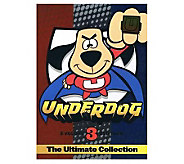 Underdog: The Ultimate Collection 3-Disc DVD Set - E266200