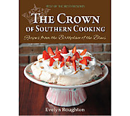 The Crown of Southern Cooking Cookbook by Evelyn Roughton - F12000