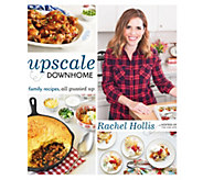 Upscale Downhome Cookbook by Rachel Hollis - F12402