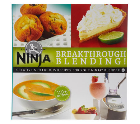 """Ninja Breakthrough Blending!"" Cookbook"