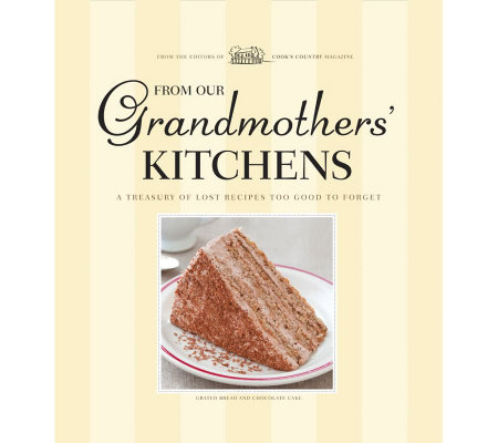 """From Our Grandmother's Kitchens"" by America's Test Kitchen"