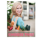 Choose This! Cookbook by Chris Freytag - F09219