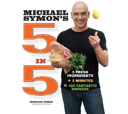 """5 in 5"" Cookbook by Michael Symon"