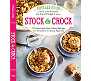 Stock the Crock Cookbook by Phyllis Good - F12919
