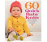 Sixth & Springs Books - 60 Quick Baby Knits - F247124