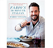 Fabios 30-Minute Italian Cookbook by Fabio Viviani - F12830