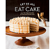 Let Us All Eat Cake- Gluten Free by Catherine Ruehle - F11734