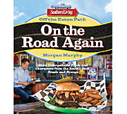 Off the Eaten Path: On the Road Again by Southern Living - F11836