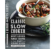 The Classic Slow Cooker Cookbook by Judy Hannemann - F12150