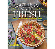 Southern Made Fresh Cookbook by Southern Living - F11951