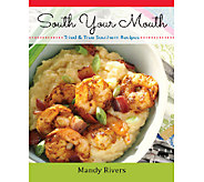 South Your Mouth Cookbook by Mandy Rivers - F11653