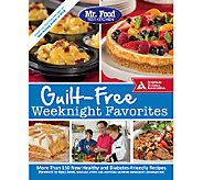 Mr. Food Test Kitchen Guilt-Free Weeknight Favorites - F11857