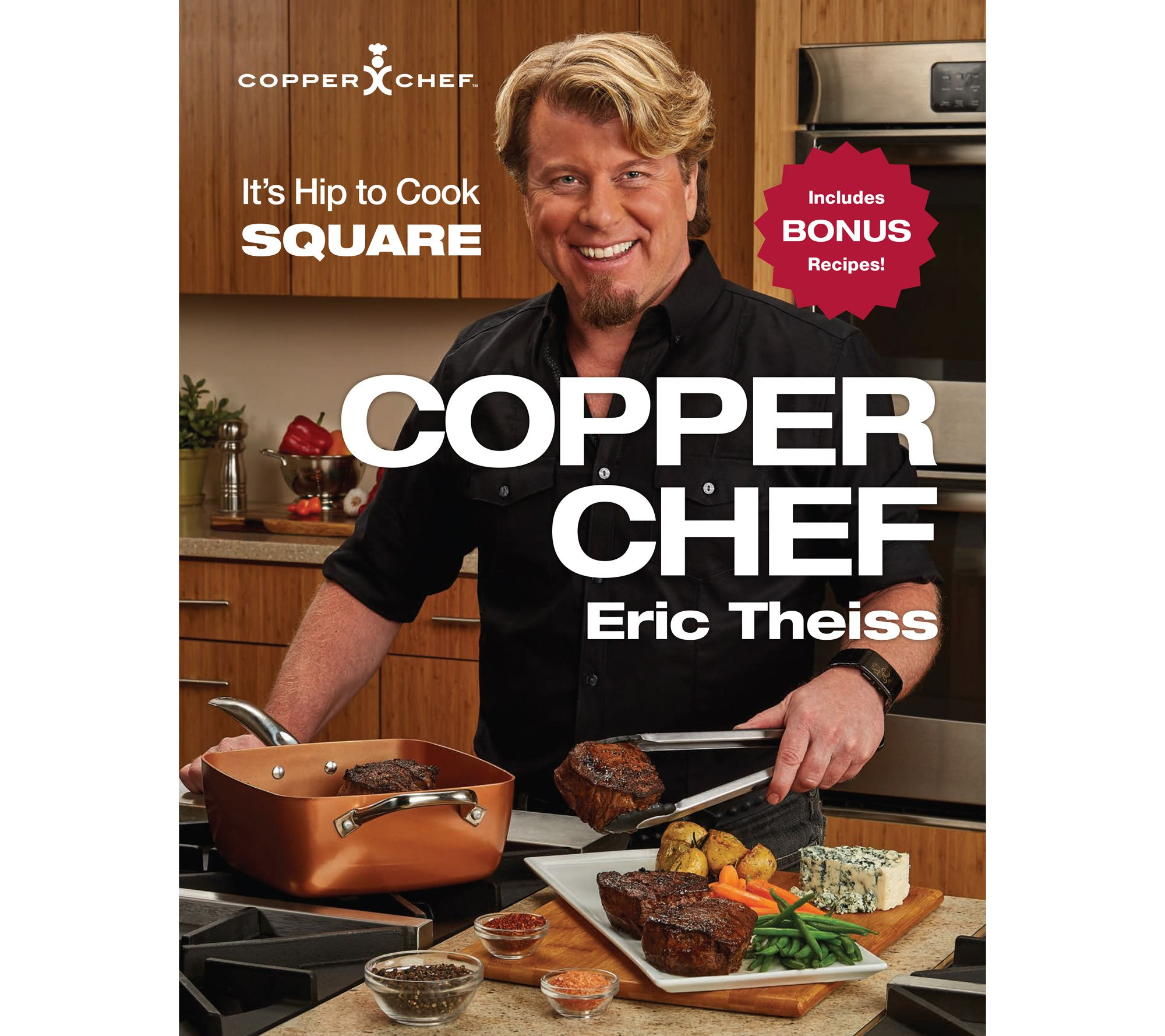 Quot The Copper Chef Quot Cookbook By Eric Theiss Page 1 Qvc Com