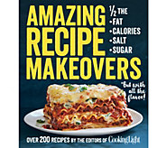 Amazing Recipe Makeovers Cookbook from the Editors of Cooking Light - F12359