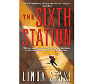 The Sixth Station Hardcover Book by Linda Stasi - F11061