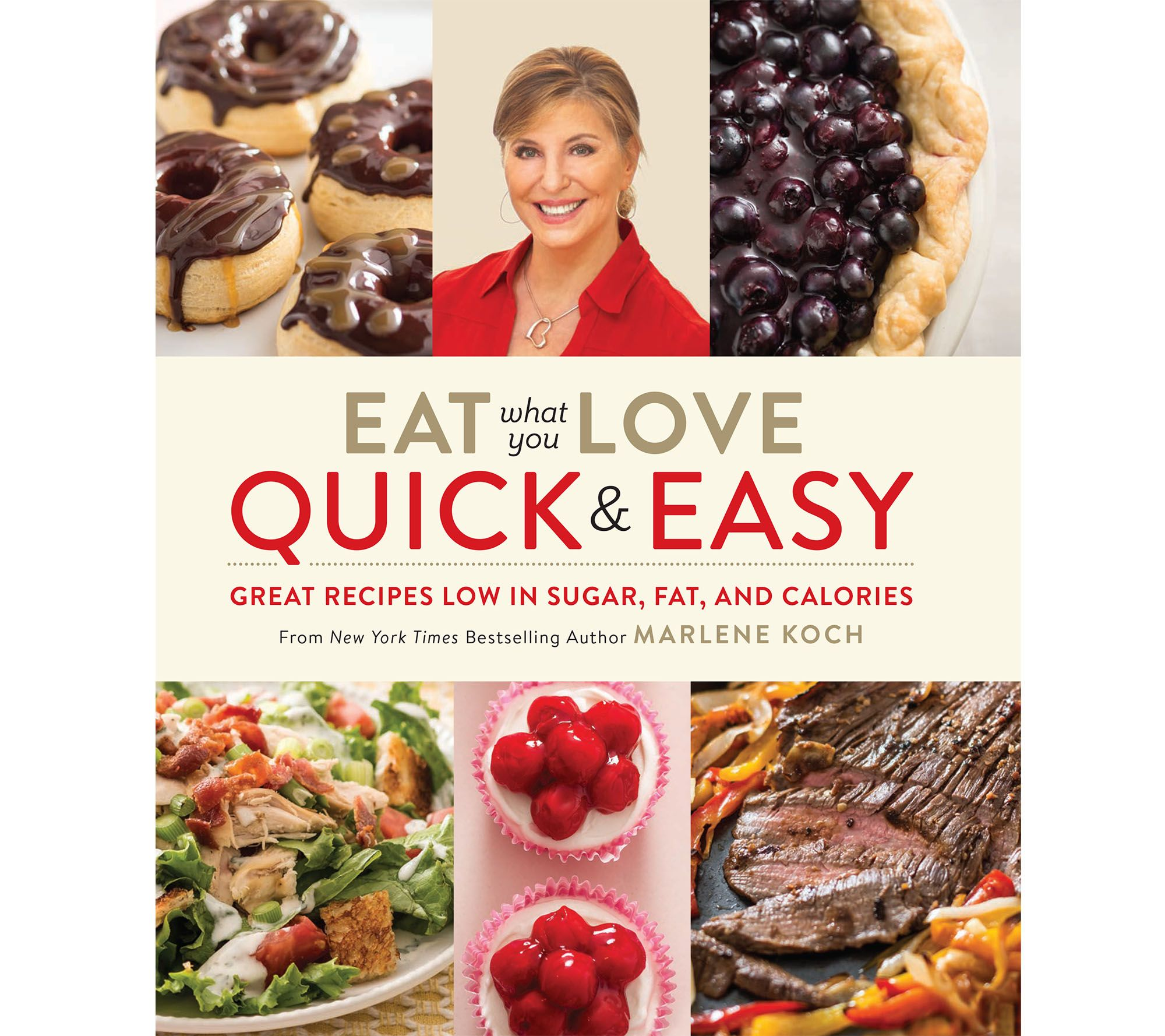 "Ships 3/8 ""Eat What You Love - Quick and Easy"" by Marlene Koch"