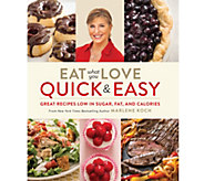 Eat What You Love - Quick and Easy Cookbook by Marlene Koch - F12163