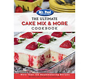 Mr. Food Test Kitchen The Ultimate Cake Mix & More Cookbook - F12669