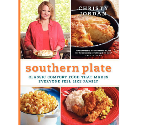 """Southern Plate: Classic Comfort Food"" Cookbook by Christy Jordan"