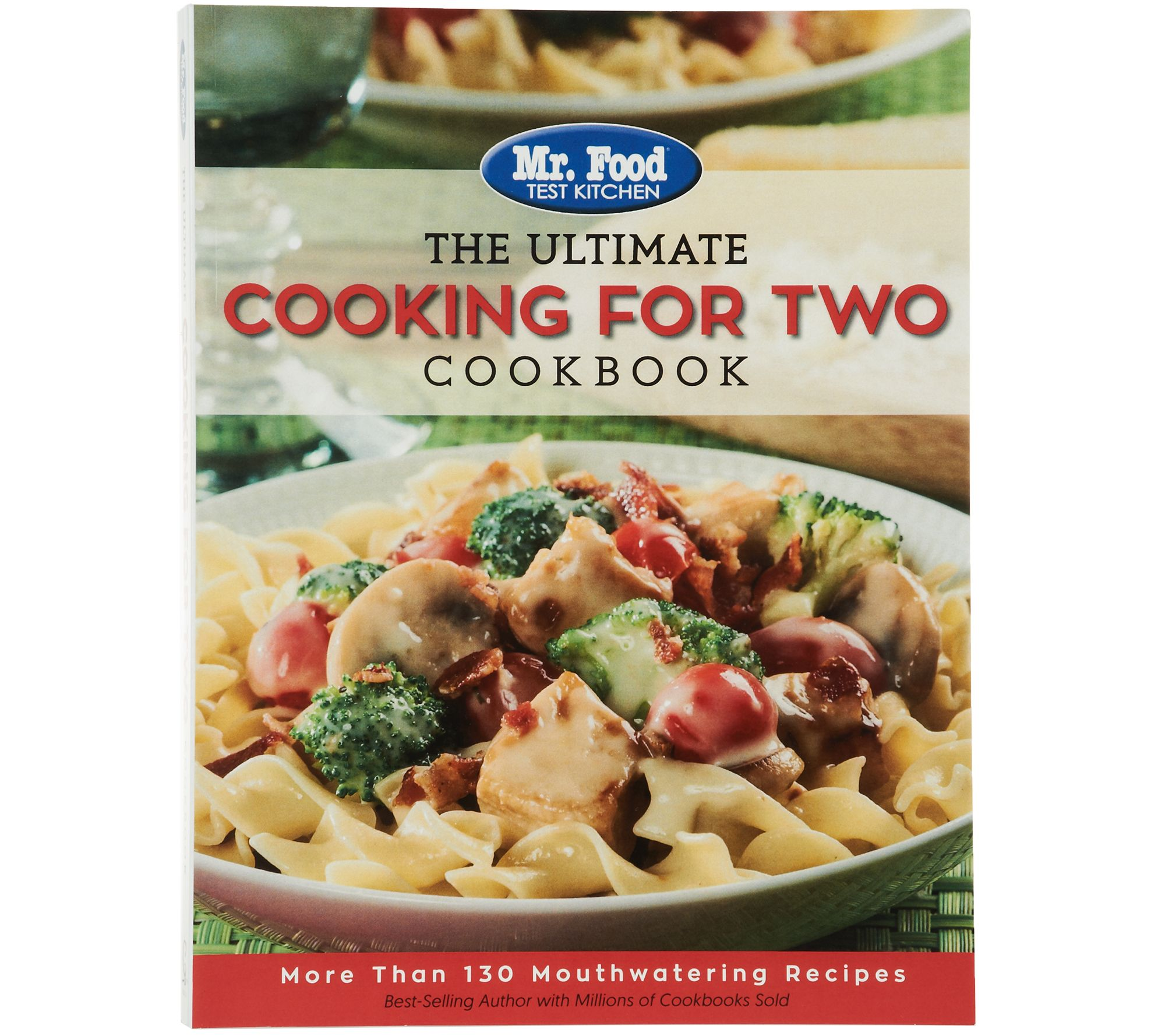 Mr Food Test Kitchen The Ultimate Cooking For Two Cookbook Page 1 Qvc