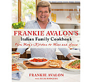 Frankie Avalons Italian Family Cookbook by Frankie Avalon - F11977