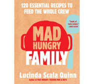 "Ships 9/27 ""Mad Hungry Family"" Cookbook Lucinda Scala Quinn"