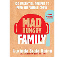 """Mad Hungry Family"" Cookbook by Lucinda Scala Quinn - F12381"