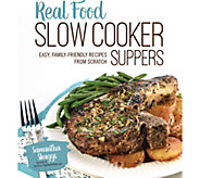 Real Food Slow Cooker Suppers Cookbook by Samantha Skaggs - F12583
