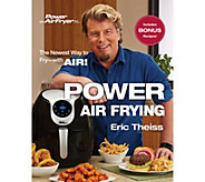 Power Air Frying Cookbook by Eric Theiss - F12685