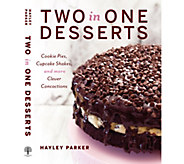 Two in One Desserts Cookbook by Haley Parker - F12789