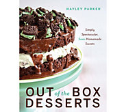 Out of the Box Desserts by Haley Parker - F12391