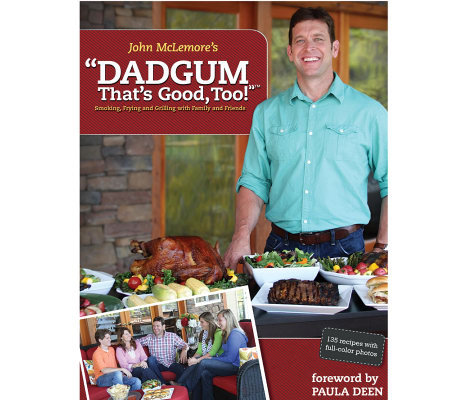 "John McLemore's ""Dadgum That's Good, Too "" Cookbook"