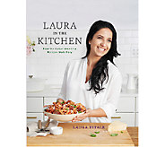 Laura in the Kitchen Cookbook by Laura Vitale - F11995