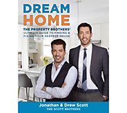Dream Home The Property Brothers Guide To Your Perfect House - Signed - M50122