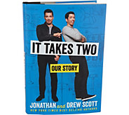 It Takes Two: Our Story by Jonathan and Drew Scott - M55499