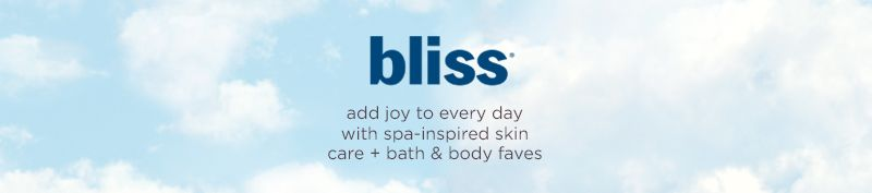 bliss. add joy to every day with spa-inspired skin care + bath & body faves