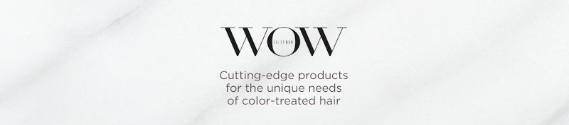 Color WOW. Cutting-edge products for the unique needs of color-treated hair