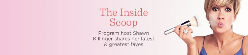 The Inside Scoop. Program host Shawn Killinger shares her latest & greatest faves