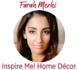 Farah Merhi from Inspire Me! Home Décor