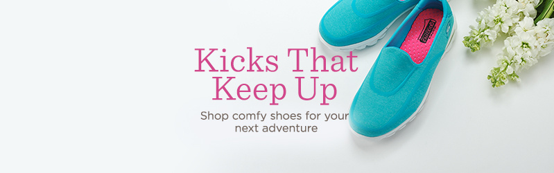 Kicks That Keep Up. Shop comfy shoes for your next adventure