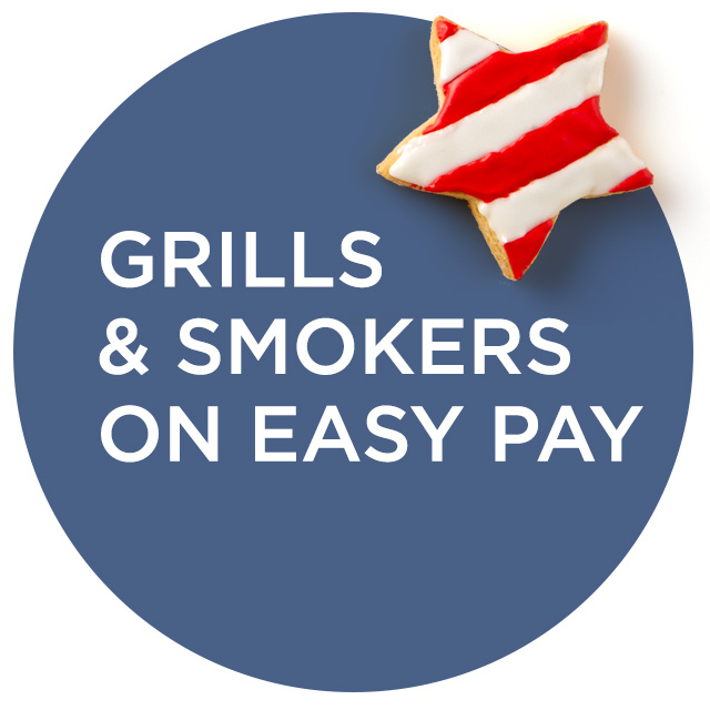 Grills & Smokers on Easy Pay®