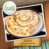 Sarah E.&mdash;Cinnamon Roll Pie<