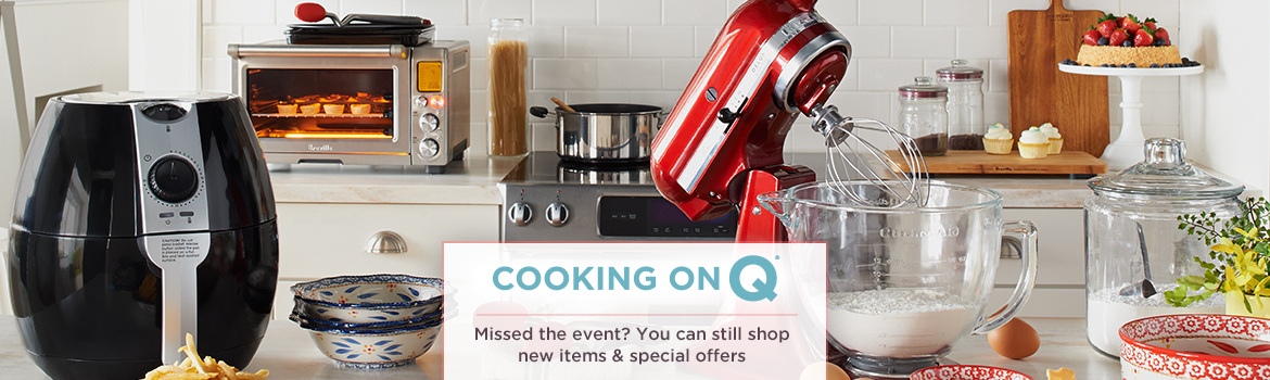 Cooking on Q®,  Missed the event? You can still shop new items & special offers