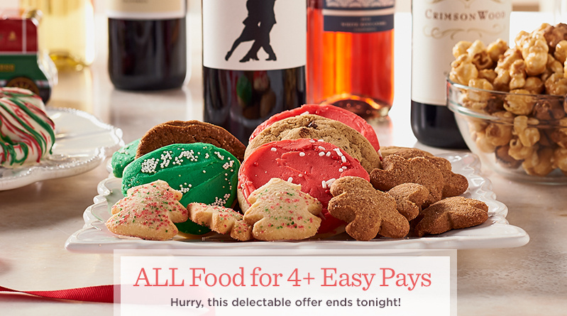 ALL Food for 4+ Easy Pays  Hurry, this delectable offer ends tonight!