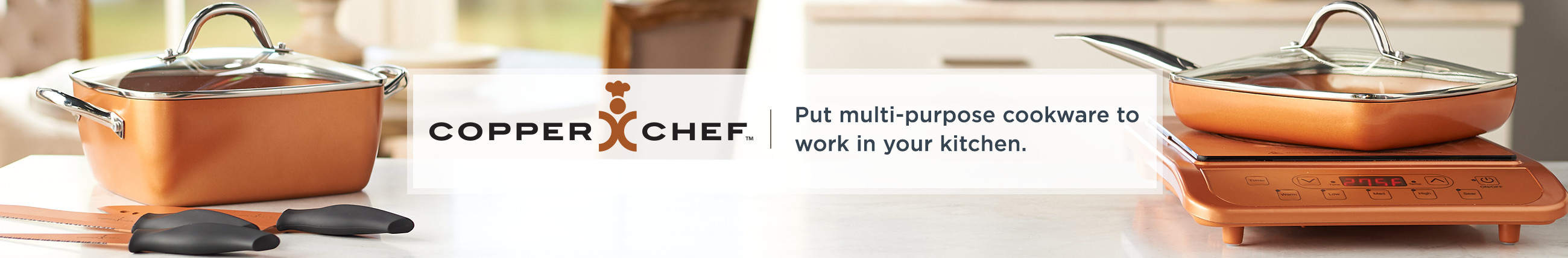 Copper Chef ,  Put multi-purpose cookware to work in your kitchen