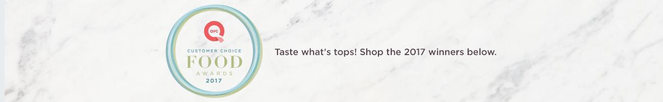 QVC Customer Choice® Food Awards Taste what's tops! Shop the 2017 winners below.