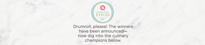 QVC® Customer Choice® Food Awards  Drumroll, please! The winners have been announced—now dig into the culinary champions below.