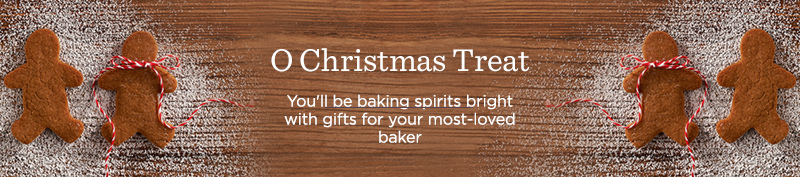 O Christmas Treat - You'll be baking spirits bright with gifts for your most-loved baker